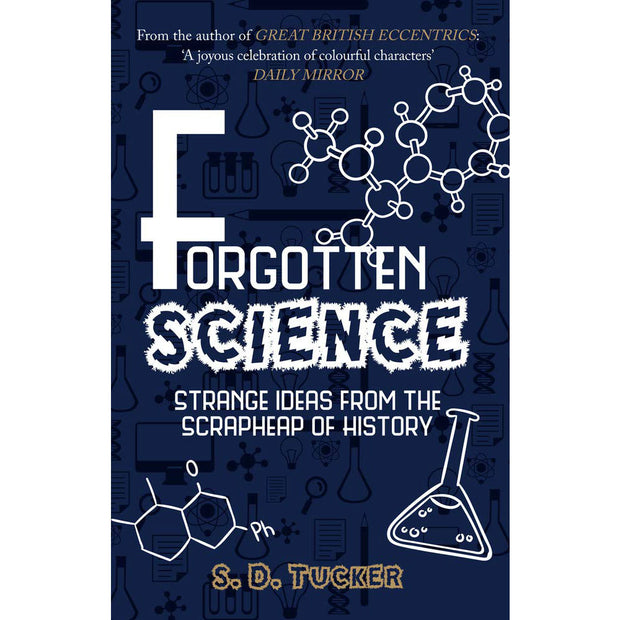 Forgotten Science: Strange Ideas From the Scrapheap of History | Field Museum Store