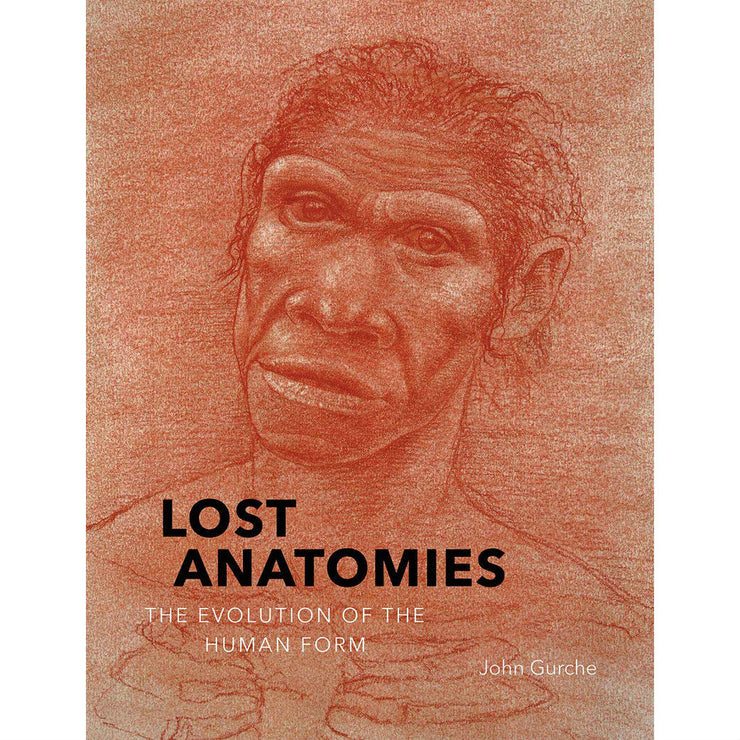 Lost Anatomies: The Evolution of the Human Form | Field Museum Store