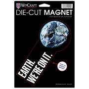 Earth. We're On It. Die-Cut Magnet | Field Museum Store