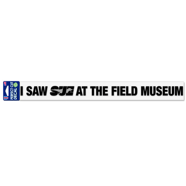 I Saw SUE at the Field Museum Decal | Field Museum Store