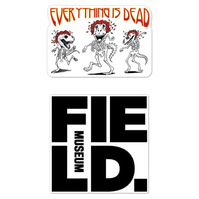 Field Museum Everything is Dead Decal - 2 Pack | Field Museum Store