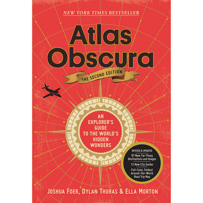 Atlas Obscura, 2nd Edition: An Explorer's Guide to the World's Hidden Wonders | Field Museum Store