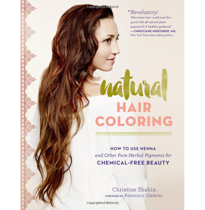 Natural Hair Coloring: How to Use Henna and Other Pure Herbal Pigments for Chemical-Free Beauty | Field Museum Store