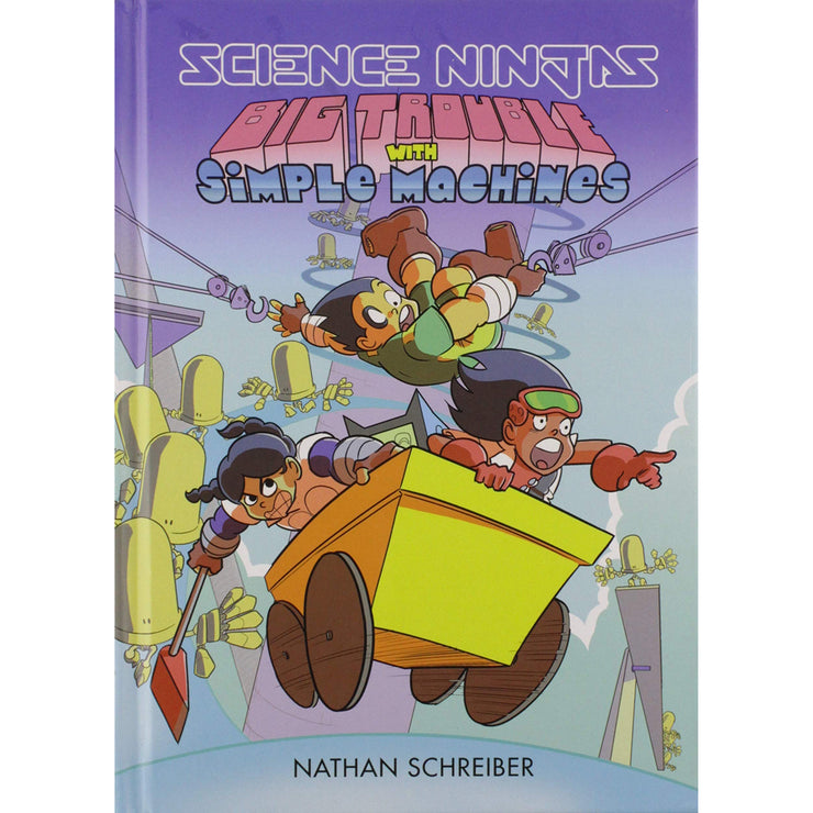 Science Ninjas: Big Trouble with Simple Machines | Field Museum Store