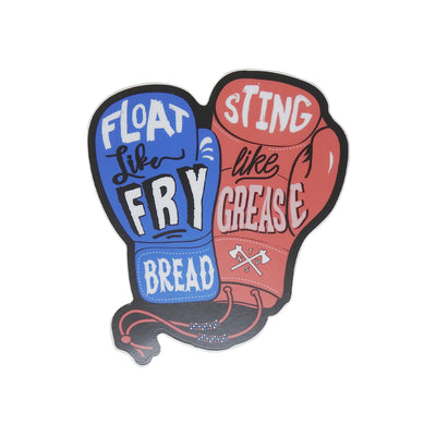 Float Like Frybread, Sting Like Grease Sticker | Field Museum Store