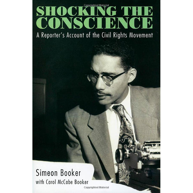 Shocking the Conscience: A Reporter's Account of the Civil Rights Movement | Field Museum Store