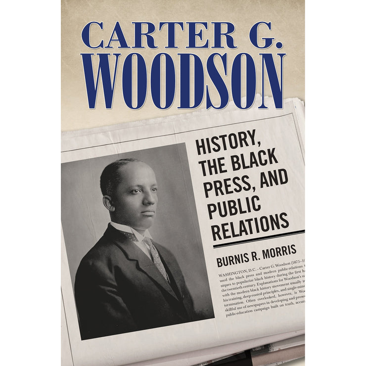 Carter G. Woodson: History, the Black Press, and Public Relations | Field Museum Store