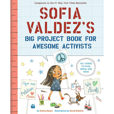 Sofia Valdez's Big Project Book for Awesome Activists | Field Museum Store