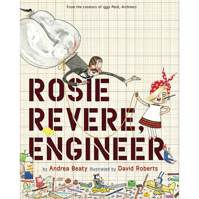 Rosie Revere, Engineer | Field Museum Store
