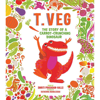T. Veg: The Story of a Carrot-Crunching Dinosaur | Field Museum Store