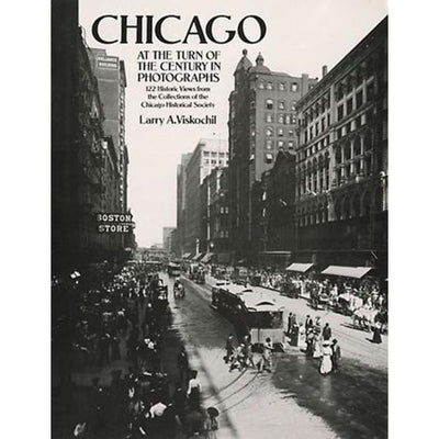 Chicago at the Turn of the Century in Photographs | Field Museum Store