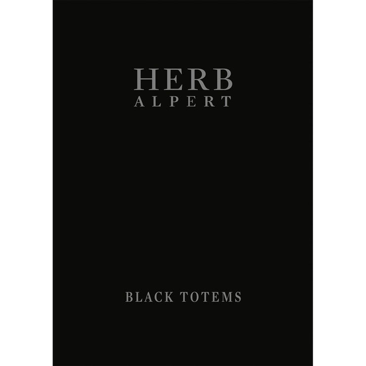 Herb Alpert: Black Totems - Author Signed | Field Museum Store