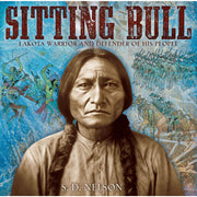 Sitting Bull: Lakota Warrior and Defender of His People | Field Museum Store