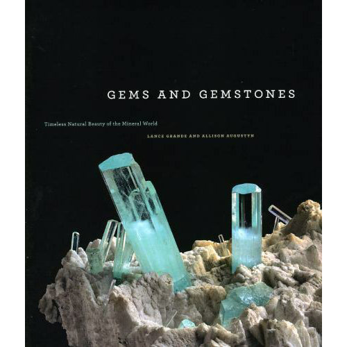 Gems and Gemstones: Timeless Natural Beauty of the Mineral World | Field Museum Store
