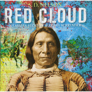 Red Cloud: A Lakota Story of War and Surrender | Field Museum Store