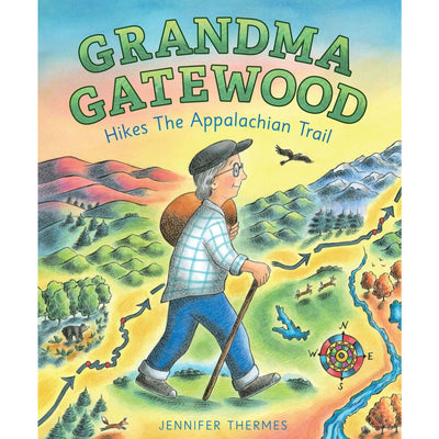 Grandma Gatewood Hikes the Appalachian Trail | Field Museum Store