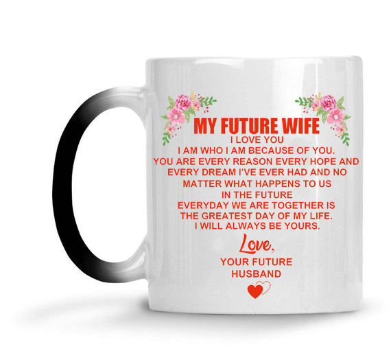 My Future Wife - Color Changing Mug - MMAQ02