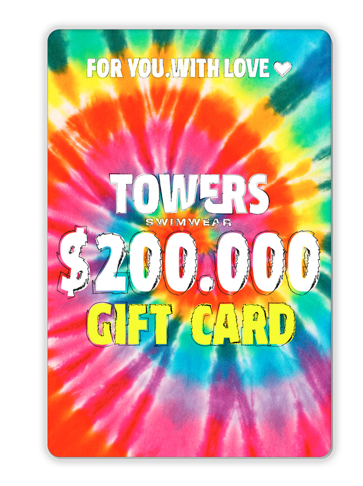 $200.000 TOWERS SWIMWEAR GIFT CARD