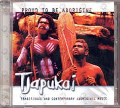 CD - Tjapukai - Proud To Be
