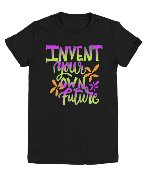 Youth Shirt Invent Your Own Future