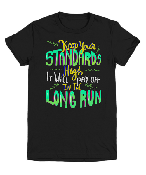 Keep Your Standards High Youth Shirt