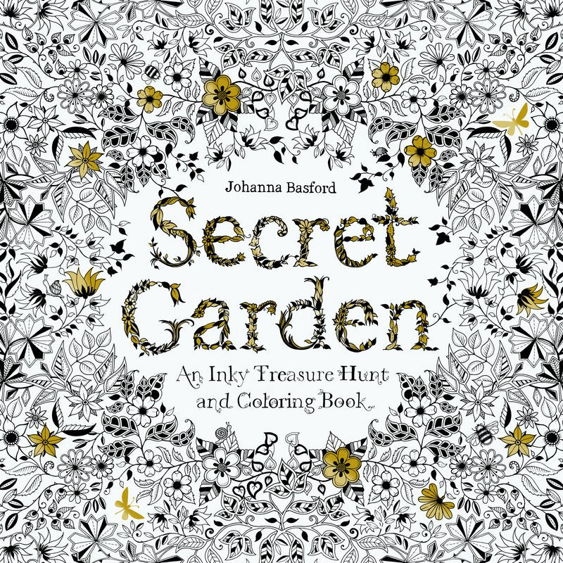 Secret Garden: An Inky Treasure Hunt & Colouring Book