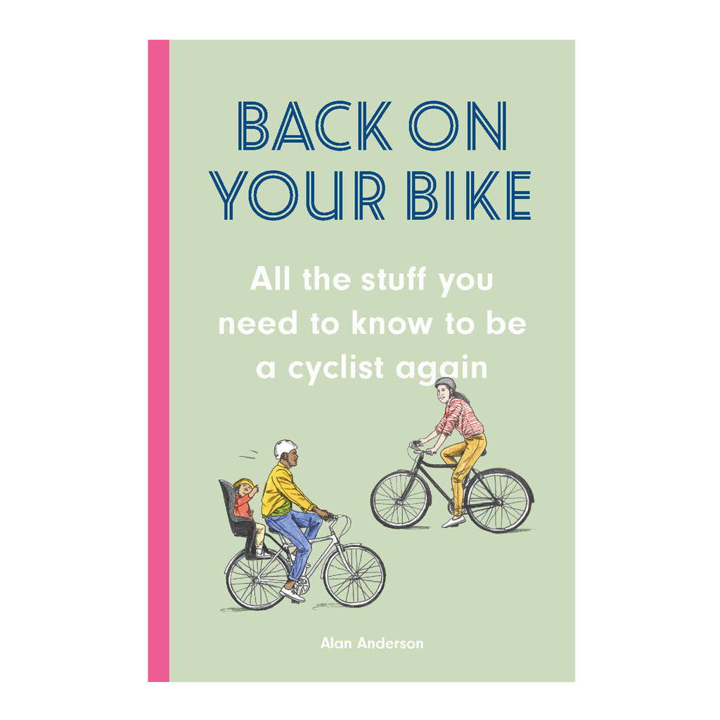 Back on Your Bike Hardback Book