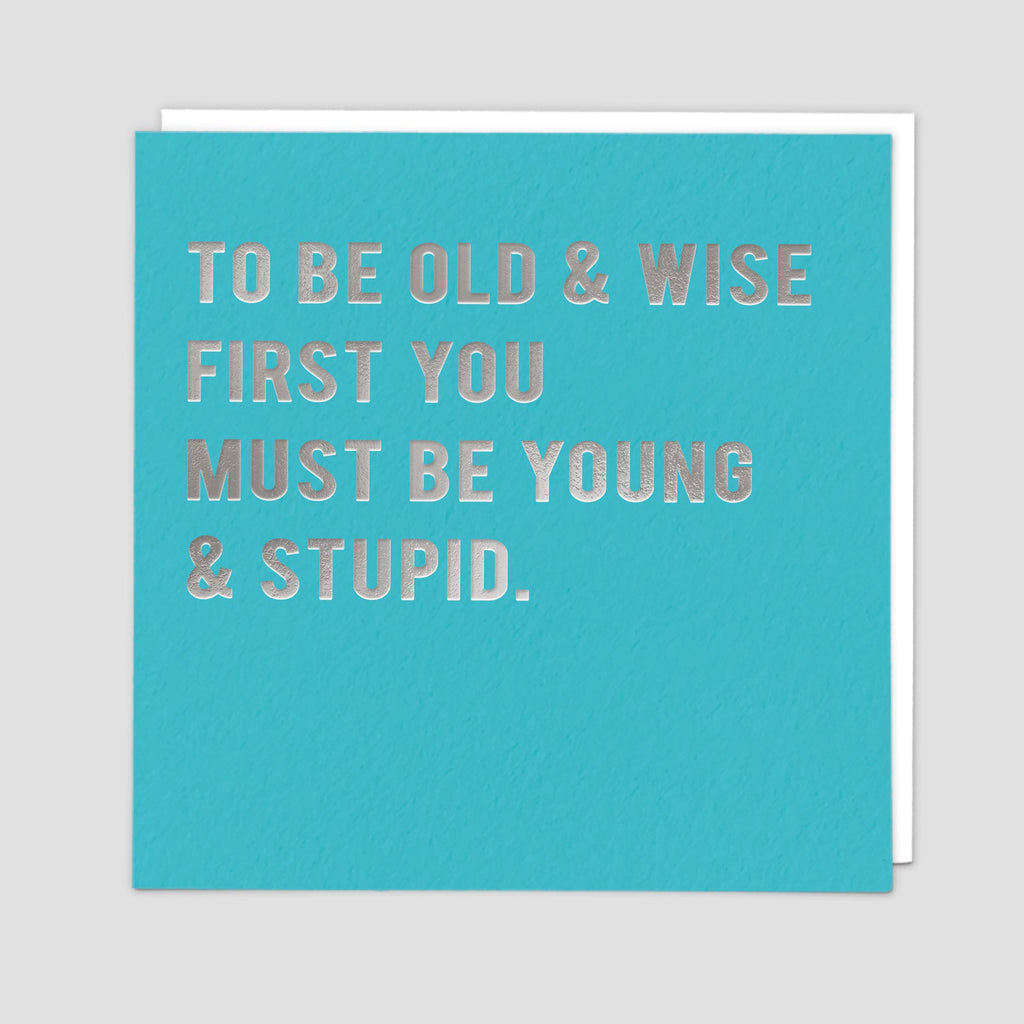 Old & Wise