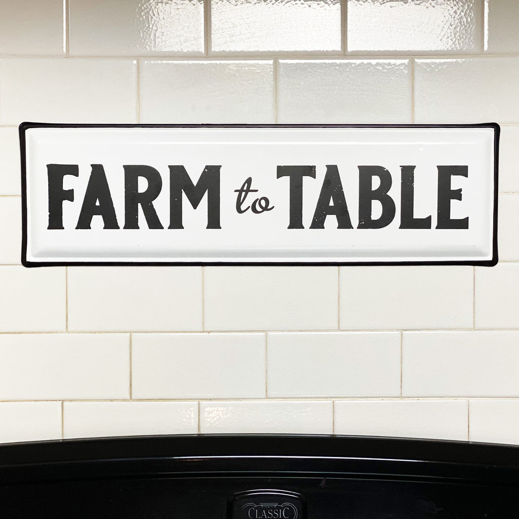 Farm To Table Enamel Sign
