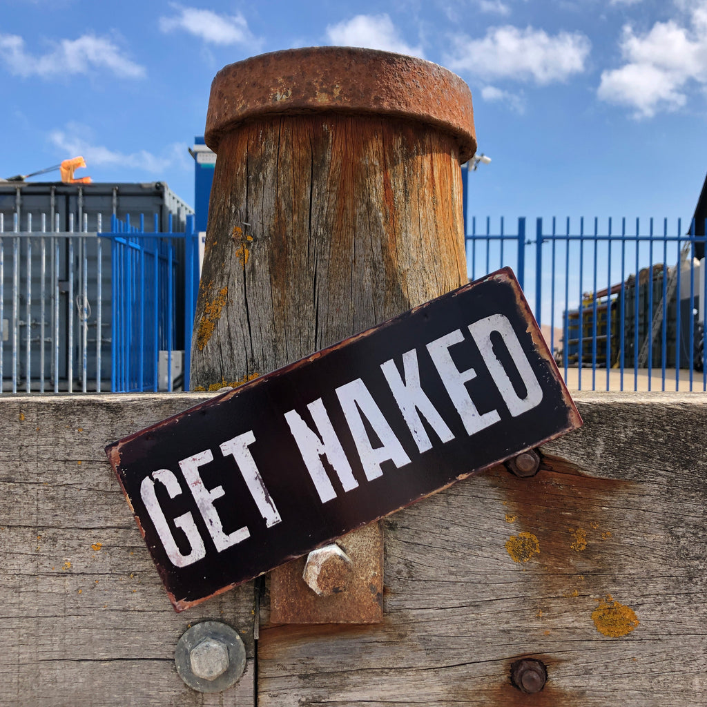 Metal Get Naked Sign