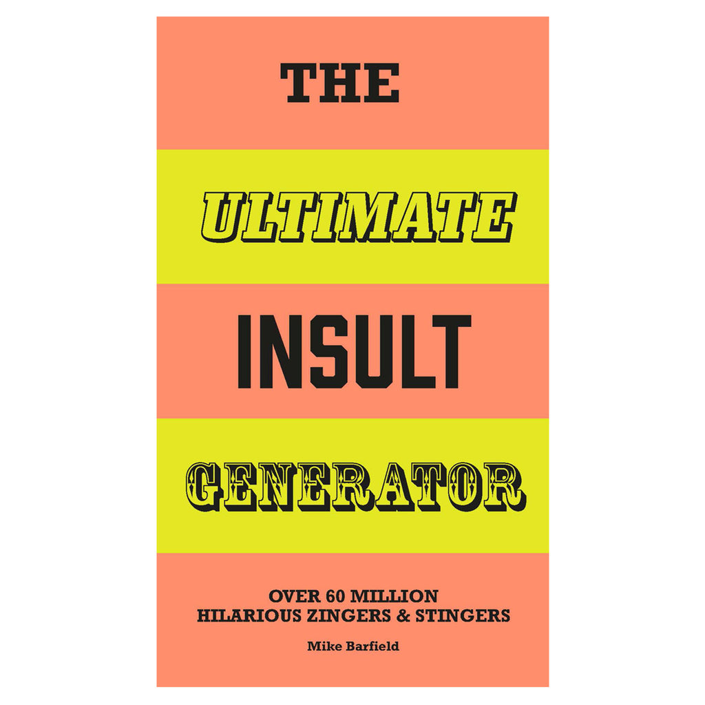 The Ultimate Insult Generator Over 60 Book