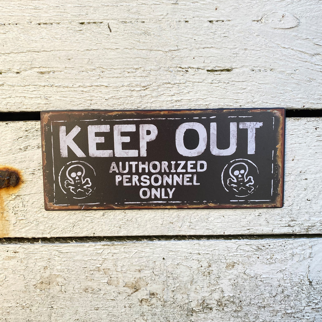 Keep Out Metal Wall Sign