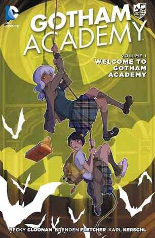 Gotham Academy Vol. 1: Welcome to Gotham Academy Comic Book