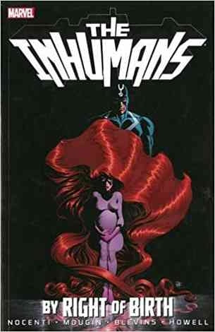 Inhumans: By Right of Birth Comic Book
