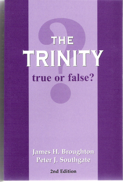 The Trinity true or false?