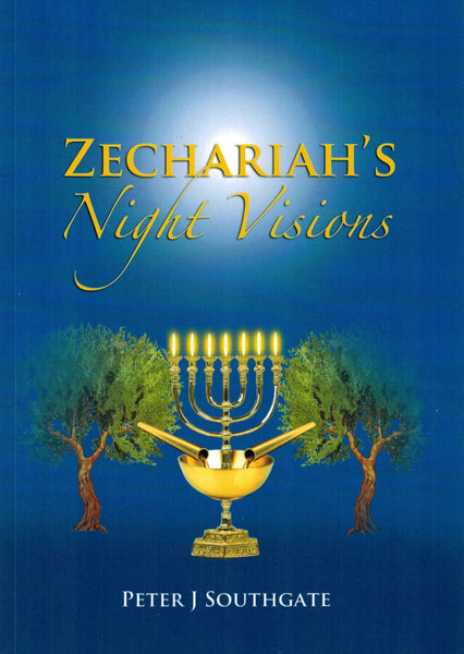 Zechariahs Night Visions