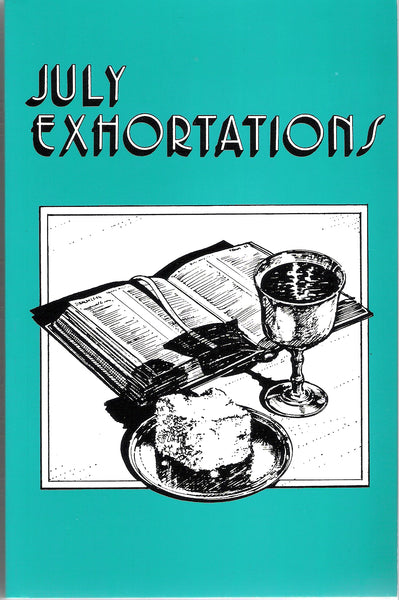 July Exhortations