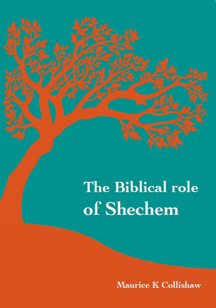 Biblical role of Shechem, The