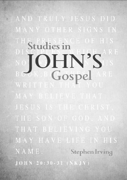 Studies in john's Gospel