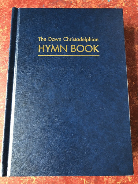 Dawn Christadelphian Hymn Book
