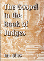 The Gospel in the book of Judges