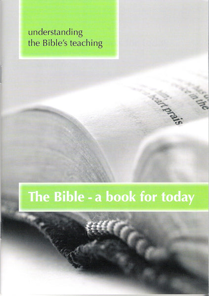 The Bible - a book for today