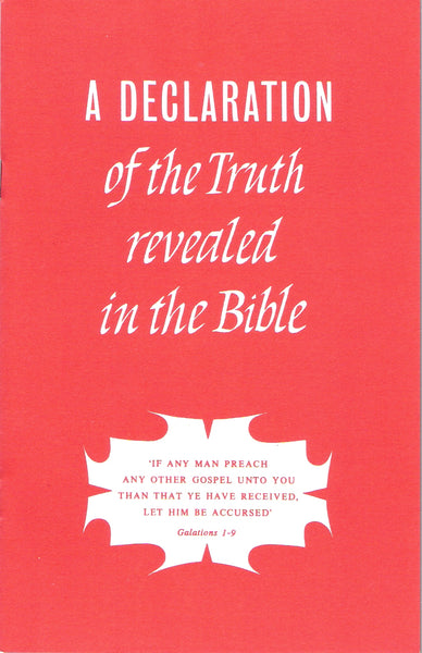 A Declaration of the Truth revealed in the Bible