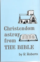 Christendom astray from the Bible