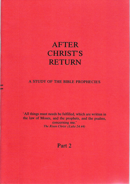 Copy of After Christ's Returm - Part 2