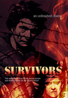 Survivors - an unfinished drama