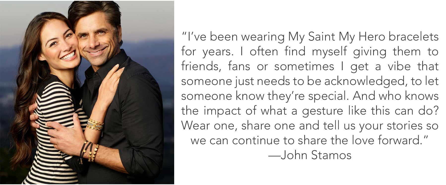 Caitlin and John Stamos in Share the Love St Amos Bracelets