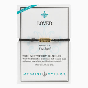 Loved -  Words of Wisdom Bracelet