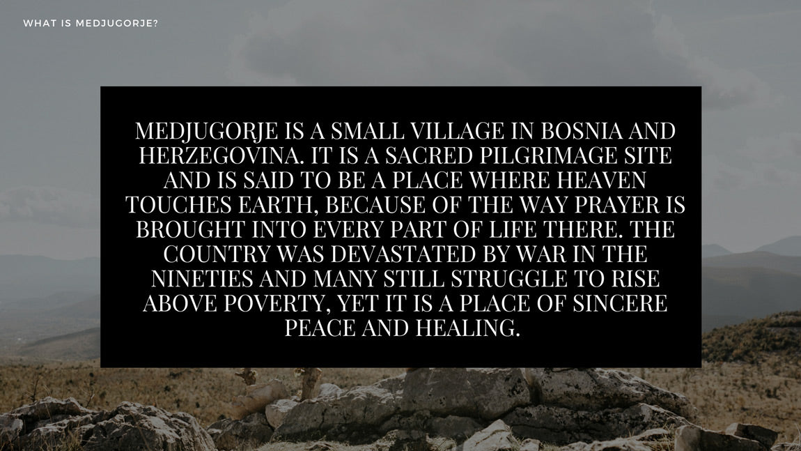 What is Medjugorje?