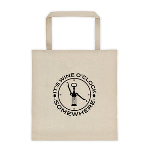 It's Wine O'Clock Somewhere Tote bag